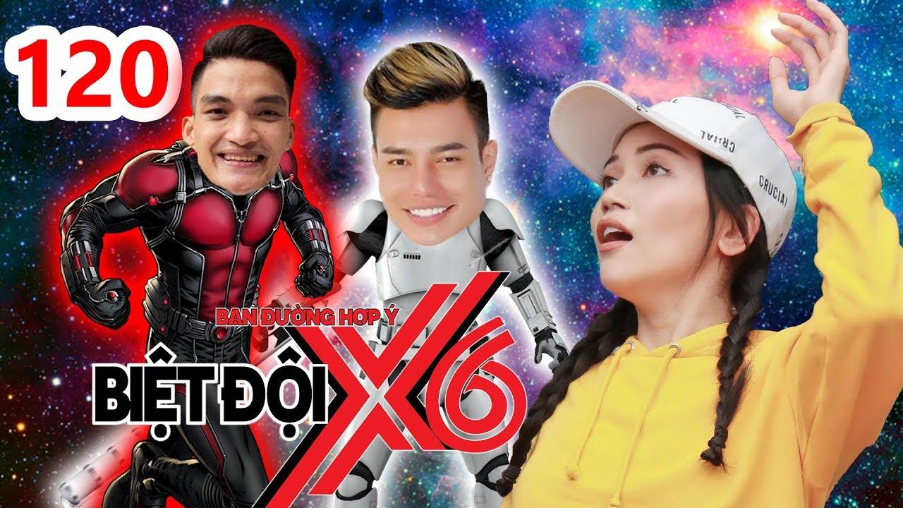 BIỆT ĐỘI X6 | BDX6 #120 | Dương Lâm - Mạc Văn Khoa bất chấp 'DÙNG BODY' mua chuộc Sĩ Thanh
