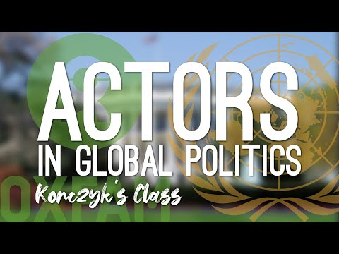 State and Non-State Actors in Global Politics