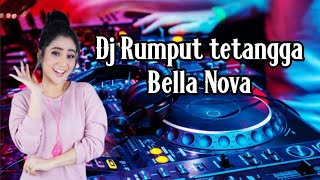 Cover images DJ RUMPUT TETANGGA - Bella Nova | Funkot Dance Mix 2019