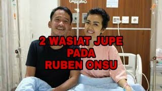 BIKIN HARU!! 2 WASIAT JUPE PADA RUBEN ONSU, SOAL APA??