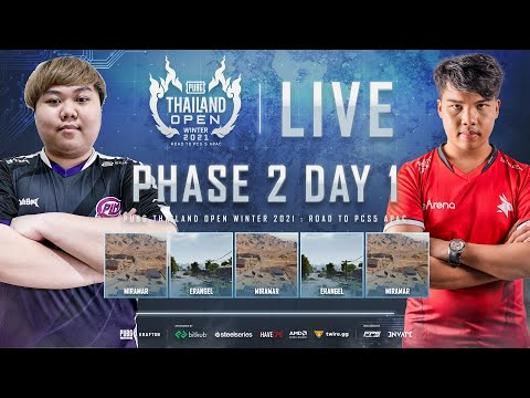 🔴Live สด! PUBG THAILAND OPEN WINTER 2021 : Road to PCS5 APAC | PHASE 2 DAY 1
