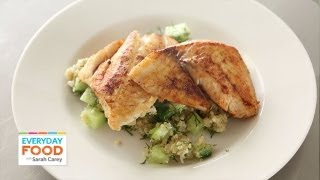 Fish Recipe - Tilapia & Quinoa - Reader Request Week - Everyday Food With Sarah Carey