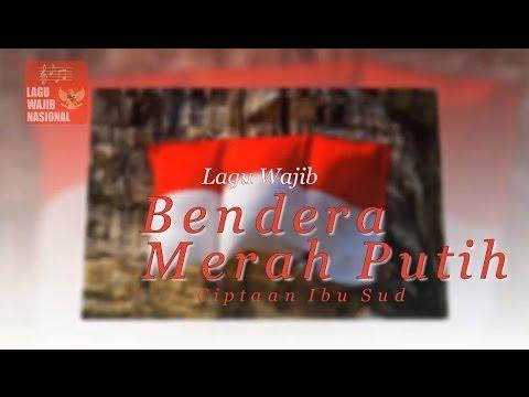 Lirik lagu Bendera Merah Putih