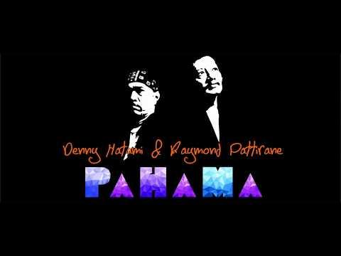 DENNY & RAYMOND PAHAMA - HIP-HIP HURA
