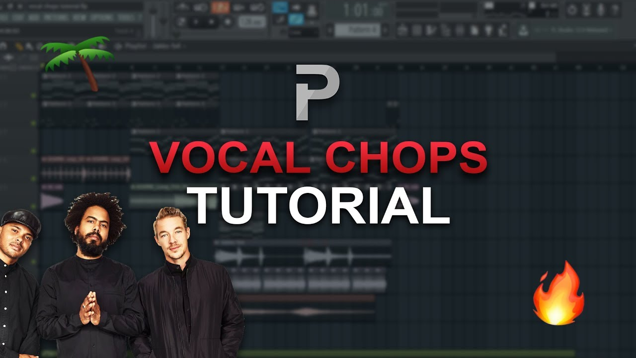 HOW TO MAKE: VOCAL CHOPS (Major Lazer Style) - FL Studio tutorial
