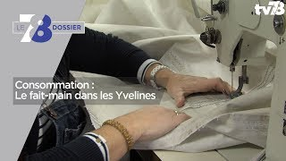 7/8 Dossier – Consommation : Le fait-main dans les Yvelines
