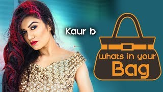 Whats In Your Bag With Punjabi Artist |  Kaur b | Latest Beauty Videos 2018
