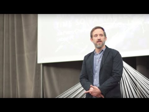 Why is time so variable? | Joe Paton | TEDxISTAlameda