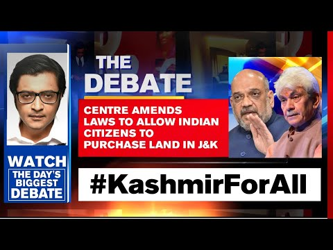 Centre Amends Laws To Allow Indian Citizens To Purchase Land In J&K | Arnab Goswami Debates