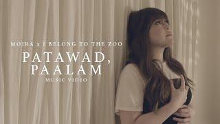 Patawad Paalam Moira Dela Torre x I Belong to the Zoo.mp3