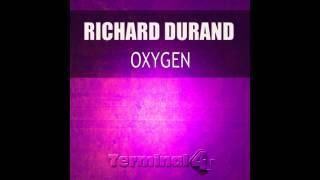 Richard Durand - Oxygen (Original Mix)