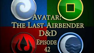 D&D Avatar Season2 ep 42