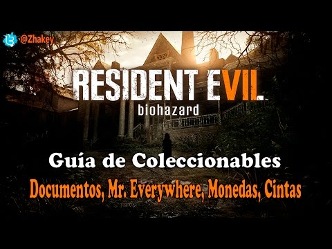 Resident Evil 7 Biohazard - Guía de Coleccionables (Documentos, Mr. Everywhere, Monedas, Cintas)