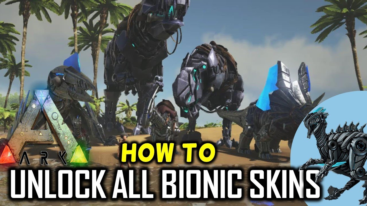 Ark how to get all bionic skins raptor quetzal trike stego plus ark how to get all bionic skins raptor quetzal trike stego plus more malvernweather Choice Image