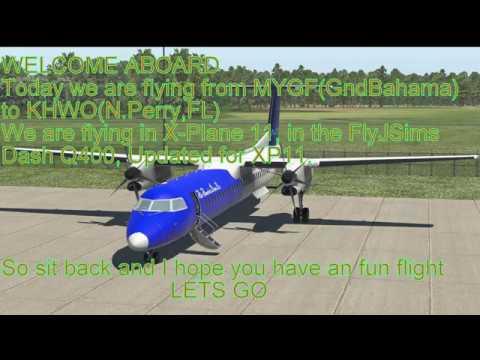 X-Plane 11 FlyJSims Dash8 Q400 MYGF to KHWO