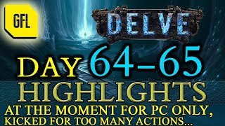 Path of Exile 3.4: Delve DAY # 64-65 Highlights FOR PC ONLY AT THE MOMENT
