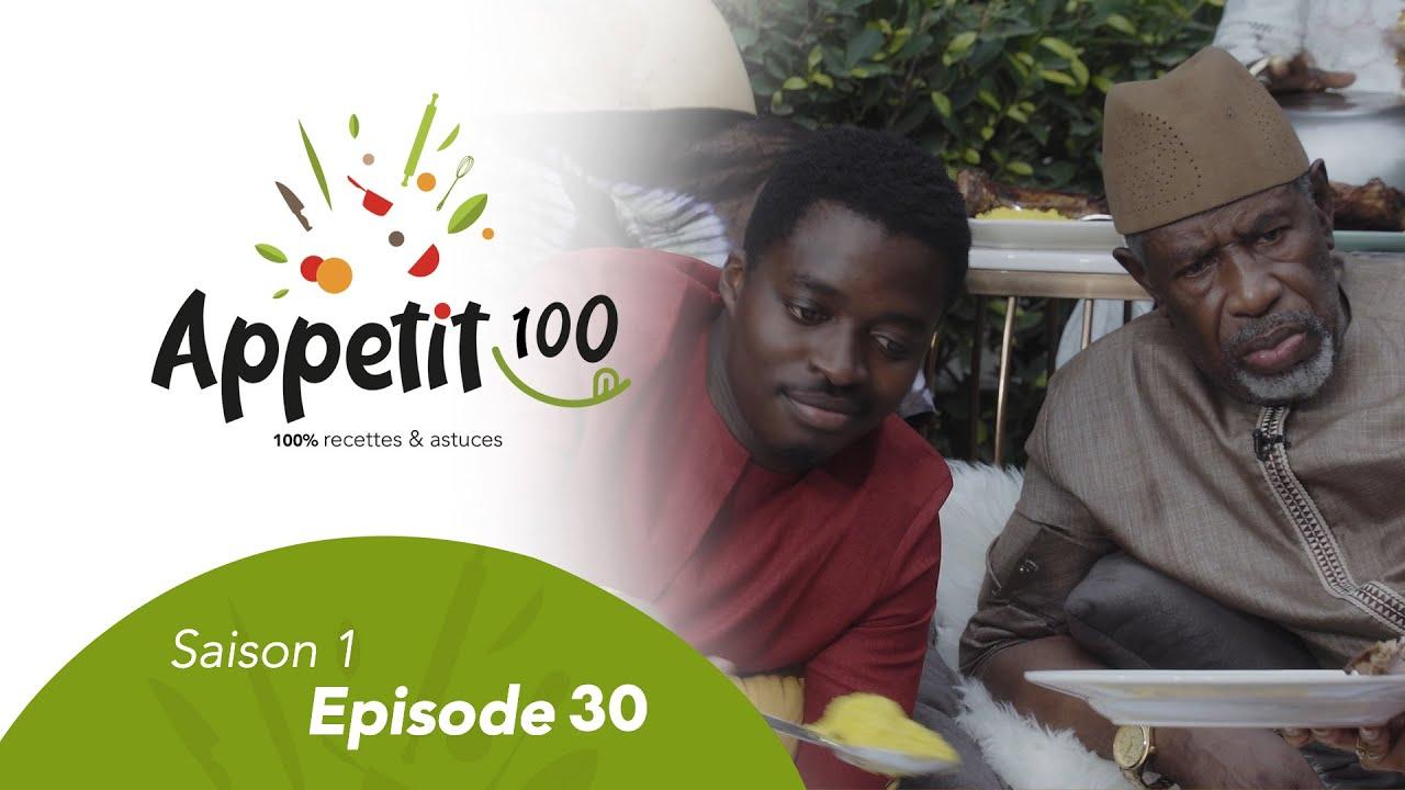 Emission - APPETIT100 -  Episode 30 (Spécial Tabaski)