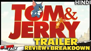 TOM AND JERRY - Trailer Breakdown & Review [Explained In Hindi]