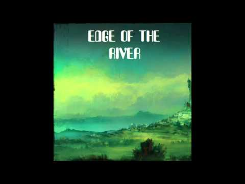Progressive Rock  - Jazz Fusion -  Edge Of The River [ Full Album ]