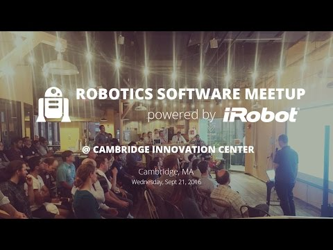 Robotics Software Meetup powered by iRobot | Cambridge, MA | September 21, 2016