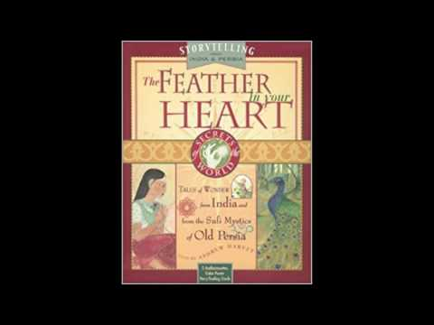 The Feather in Your Heart: Tales from India and Persia, Told by Andrew Harvey