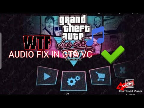 HOW TO FIX AUDIO PROBLEM IN GTA VC...