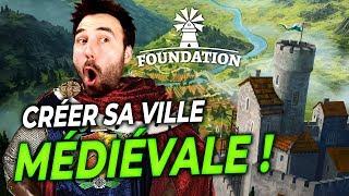 FOUNDATION : Créer sa ville médiévale ! | GAMEPLAY FR