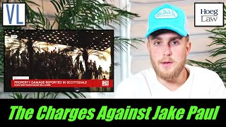 A Lawyer Looks at the Charges Against Jake Paul (VL241)
