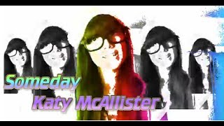 Watch Katy Mcallister Someday video