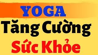 Yoga Tăng Cường Sức Khỏe cho Mọi Người  - Nguyễn Thị Thu Xinh
