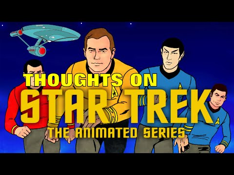 Thoughts on Star Trek The Animated Series