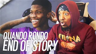 Quando Rondo - End Of Story (REACTION!!!)