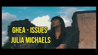 GHEA - Issues (Julia Michaels)   Indonesian Idol 2018   DETIK DETIK ELIMINASI Indonesian Idol 2018
