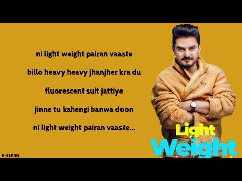 Light Weight (Lyrics) - Kulwinder Billa | New Punjabi Songs 2018