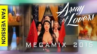 ARMY OF LOVERS - VideoMegamix 2015 by DJ Crayfish (FAN Version)
