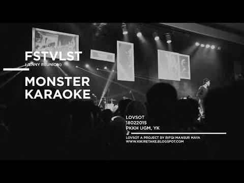 monster karaoke - fstvlst (jenny reunion)