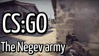 CS:GO The Negev Army (Funny Moments & Frags)