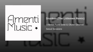 Drunken (The Littlemen Remix)