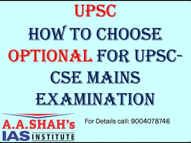 UPSC-CS(M): How to select optional subject?