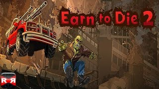 Earn To Die 2 (By Not Doppler) - IOS / Android - Gameplay Video