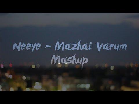 Neeyae-Mazhai Varum Mashup-Cover By Anirudh Ramesh & Manassa Jaishankar