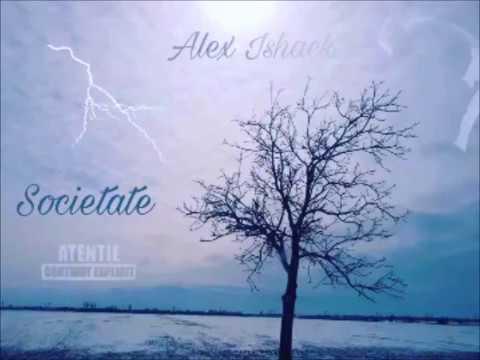 Alex Ishack - Societate