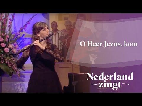 Nederland Zingt: O Heer Jezus, kom