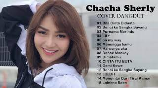Download lagu Chacha Sherly Cover Full Album 2020 -  DANGDUT COVER by Chacha Sherly TERBAIK 2020