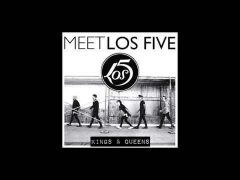 LOS 5   Kings & Queens - Audio Only