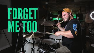 Machine Gun Kelly Ft. Halsey - Forget Me Too (Drum Cover)