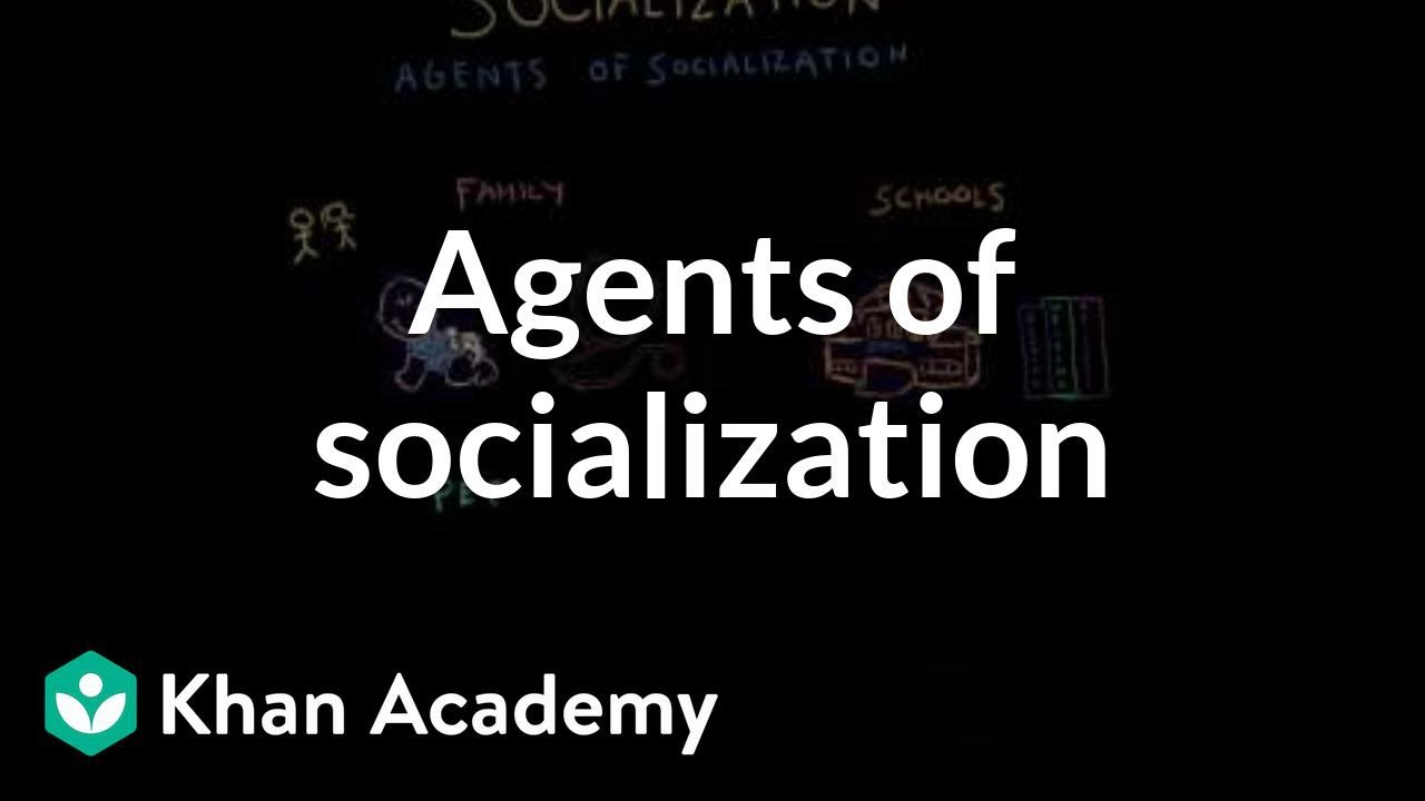 five agents of socialization that influences