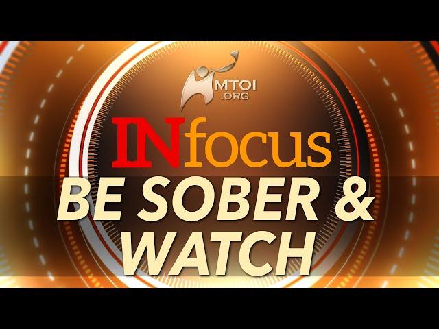 INFOCUS | Be Sober & Watch