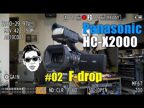Panasonic HC-X2000 Part2 F-drop Ufer! VLOG_376