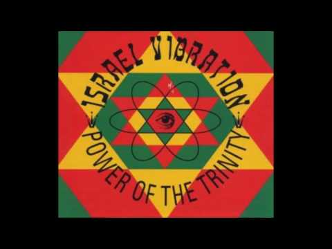 Israel vibration - Power of Trinity - Apple vibes - Full Album